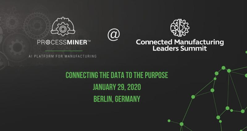 ProcessMiner at Connected Manufacturing Leaders Summit