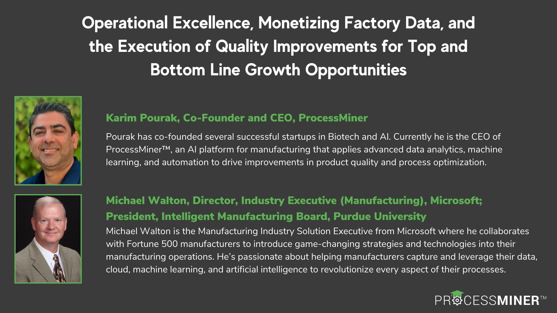 ProcessMiner University - Operational Excellence, Monetizing Factory Data, and the Execution of Quality Improvements for Top and Bottom Line Growth Opportunities