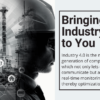 Bringing Industry 4.0 to you